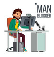 man blogger video concept professional vector image vector image