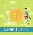 man girl character pushing euro coin template for vector image