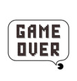 retro pixel game over sign with speech bubble vector image vector image
