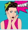 surprised woman in pop art style with wow sign vector image vector image