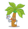 with megaphone palm tree character cartoon vector image vector image