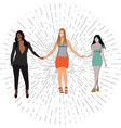 three beautiful women hold hands vector image vector image