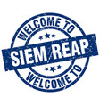welcome to siem reap blue stamp vector image vector image