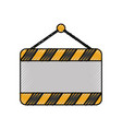 signal board blank construction hanging on the vector image