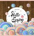 hello spring card design vector image vector image
