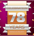 seventy eight years anniversary celebration design vector image vector image