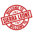 welcome to sierra leone red stamp vector image vector image