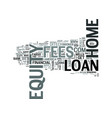 z home equity loans no fees text word cloud vector image vector image