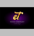et e t 3d gold golden alphabet letter metal logo vector image vector image