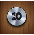 metal icon on wooden background Eps10 vector image vector image