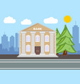 bank building city landscape concept flat design vector image