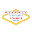 welcome to fabulous covid-19 england sign vector image vector image