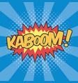 kaboom wording sound effect for comic speech vector image vector image
