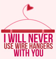 Never Use Wire Hangers vector image vector image
