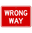 Wrong Way Sign vector image vector image