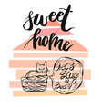 hand drawn card template with sweet home vector image vector image