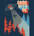 ufo abducts man colorful poster vector image
