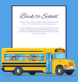 back to school poster with school bus and kids vector image vector image