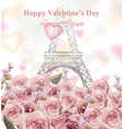 valentine day card with eiffel tower and roses vector image vector image