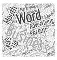 Word Of Mouth Advertising Steps To Create vector image vector image