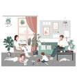 young family couple and kids stay home and have vector image vector image