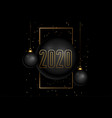 black and gold style happy new year 2020 vector image vector image