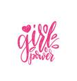 girl power hand lettering print vector image