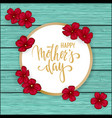 happy mother s day greeting card with flowers red vector image vector image