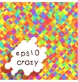Crazy Bright Multicolored Pattern vector image vector image