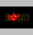 new year 2020 background with red christmas ball vector image