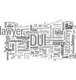 how to find a good dui attorney