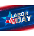 labor day wallpaper vector image vector image