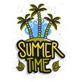 summer time summertime design on a white vector image vector image