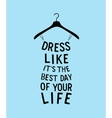Woman fashion dress from quote vector image vector image