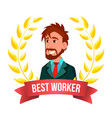 best worker employee european man manager vector image vector image