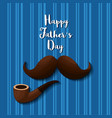 fathers day card image vector image