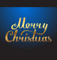 merry christmas hand made lettering gold texture vector image