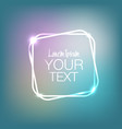 neon square frame with glow light effect shining vector image vector image