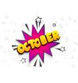 october comic text speech bubble pop art vector image