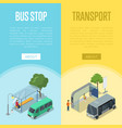 bus station isometric 3d posters vector image vector image