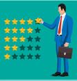 businessman puts rating reviews five stars vector image vector image