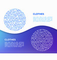 clothing concept in circle with line icons set vector image