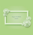 paper flower rectangular rame green background vector image vector image