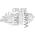 what cruise is right for you text word cloud vector image vector image