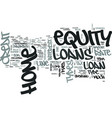 z types of home equity loans text word cloud vector image vector image