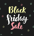 black friday sale poster hand written lettering vector image vector image