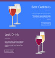 best cocktails lets drink red wine and champagne vector image