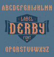 vintage label font named derby vector image vector image