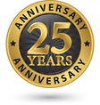 25 years anniversary gold label vector image vector image