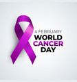 4 february world cancer day medical background vector image vector image